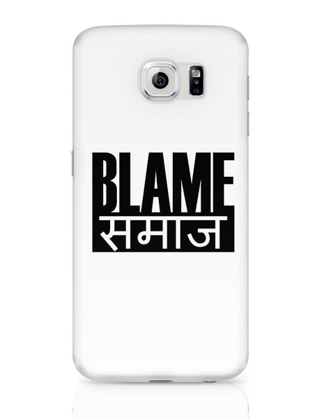 Blame Society Samsung Galaxy S6 Covers Cases Online India