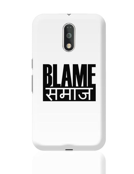 Blame Society Moto G4 Plus Online India