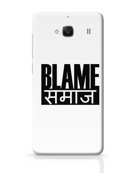 Blame Society Redmi 2 / Redmi 2 Prime Covers Cases Online India