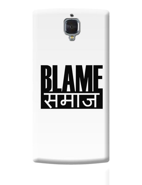 Blame Society OnePlus 3 Covers Cases Online India