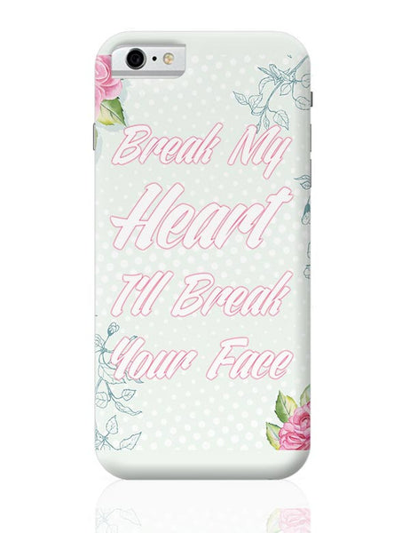 Heartbreak 101 iPhone 6 6S Covers Cases Online India