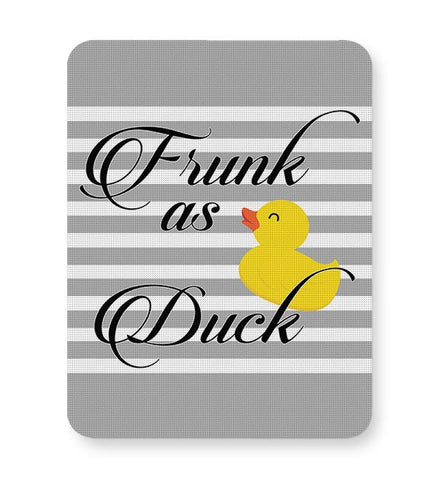 Frunk as Duck! Mousepad Online India