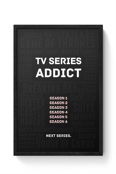 TV Series Addict Framed Poster Online India