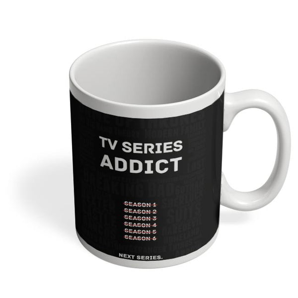 TV Series Addict Coffee Mug Online India