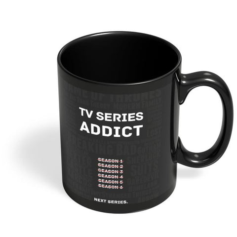 TV Series Addict Black Coffee Mug Online India