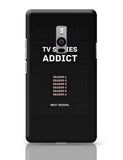 TV Series Addict OnePlus Two Covers Cases Online India