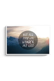 Not all who wander are Lost Poster Online India