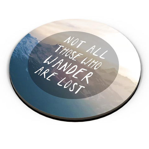 Not all who wander are Lost Fridge Magnet Online India
