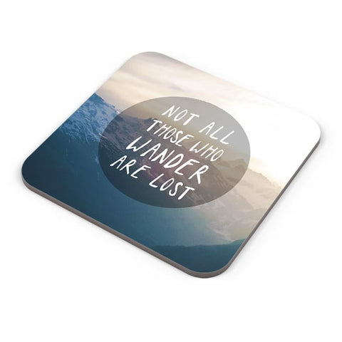 Not all who wander are Lost Coaster Online India