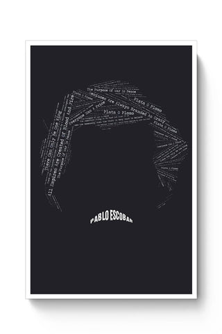 Pablo Escobar Minimal Quotes Poster Online India