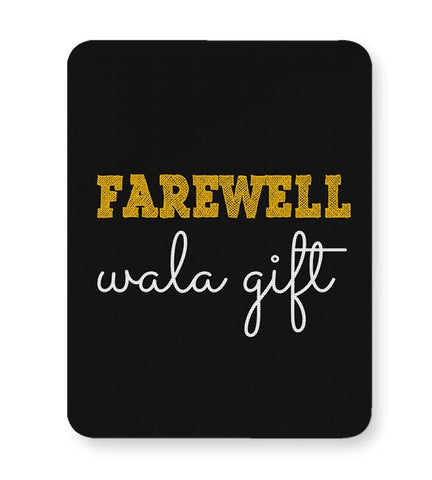 Farewell Wala Gift Mousepad Online India