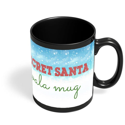 Secret Santa Wala Mug Black Coffee Mug Online India