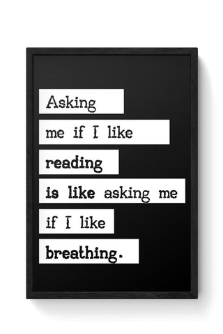 Book Lovers - Reading is Breathing Framed Poster Online India