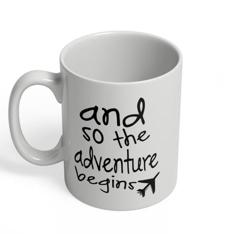 Adventure Begins Coffee Mug Online India