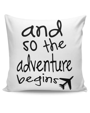 Adventure Begins Cushion Cover Online India