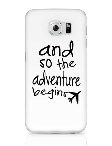 Adventure Begins Samsung Galaxy S6 Covers Cases Online India