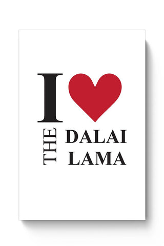 "I Love The ""Dalai Lama"" Poster Online India"