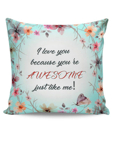 Awesome Just Like Me Cushion Cover Online India