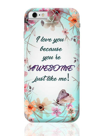 Awesome Just Like Me iPhone 6 / 6S Covers Cases