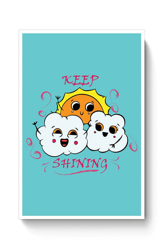 Buy Keep Shining Poster