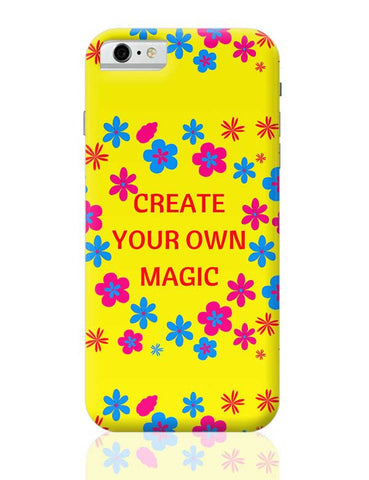 create your own magic iPhone 6 / 6S Covers Cases