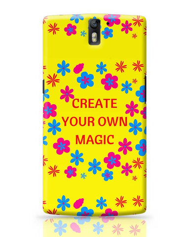 create your own magic OnePlus One Covers Cases Online India
