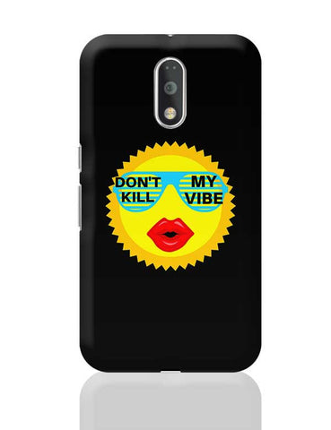 dont kill my vibe Moto G4 Plus Online India