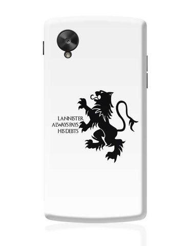 Lannister Always Pays His Debts Google Nexus 5 Covers Cases Online India