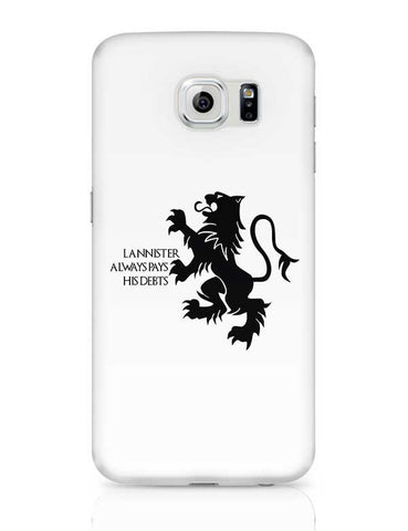 Lannister Always Pays His Debts Samsung Galaxy S6 Covers Cases Online India