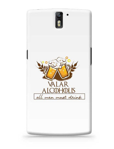 Valar Alcoholis OnePlus One Covers Cases Online India