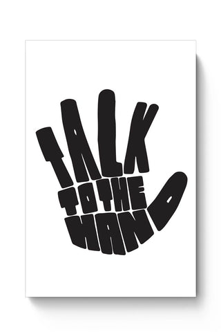 Talk To The Hand Poster Online India