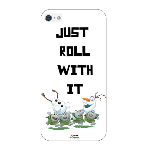 Disney Princess Frozen ( Olaf Just Roll With It )  iPhone 5 / 5S Cases