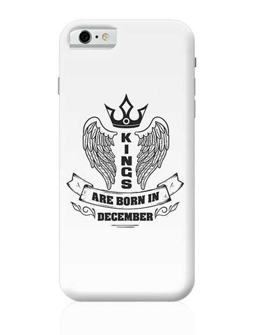 Kings are born in December iPhone 6 / 6S Covers Cases