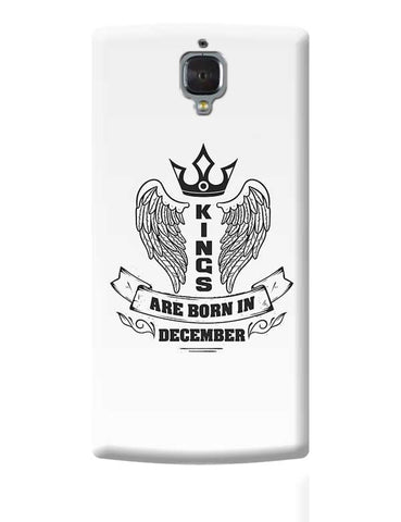 Kings are born in December OnePlus 3 Covers Cases Online India