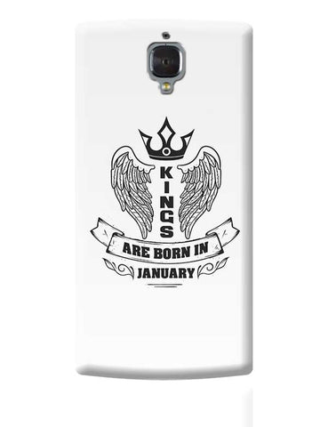 Kings are born in January OnePlus 3 Covers Cases Online India