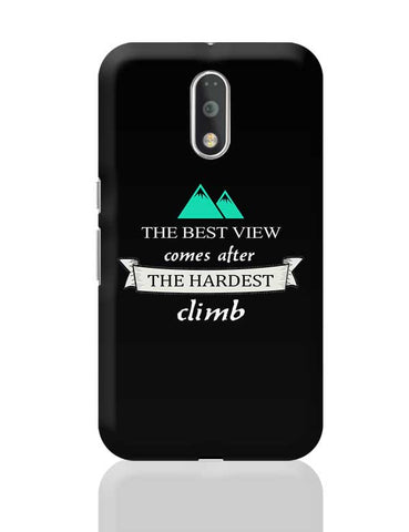 The best view comes after the hardest climb Moto G4 Plus Online India