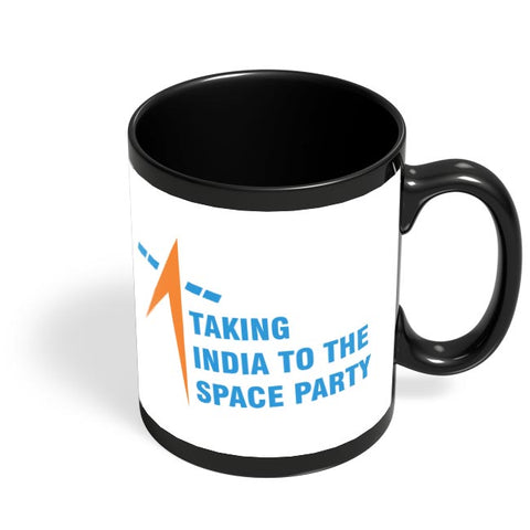 taking india to the space party Black Coffee Mug Online India