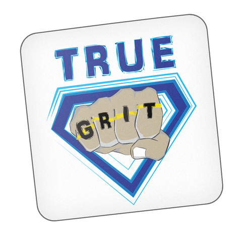 True Grit Coaster