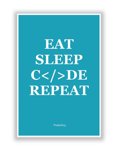 Buy Motivational Posters Online | Eat Sleep Code Repeat Motivational Poster   Blue | PosterGuy.in