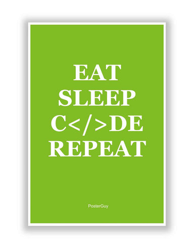 Buy Motivational Posters Online | Eat Sleep Code Repeat Motivational Poster   Green | PosterGuy.in