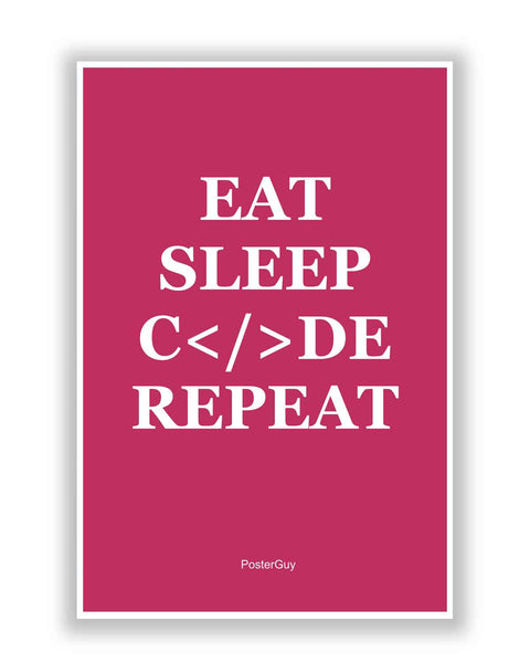 Buy Motivational Posters Online | Eat Sleep Code Repeat Motivational Poster   Pink | PosterGuy.in