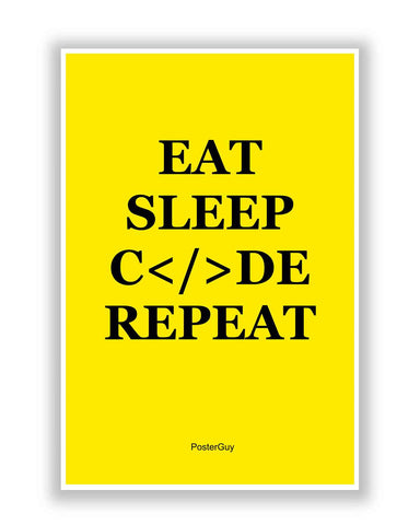 Buy Motivational Posters Online | Eat Sleep Code Repeat Motivational Poster   Yellow | PosterGuy.in