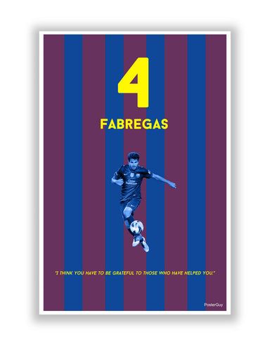 Buy Sports Posters Online | You Have To Be Grateful Cesc Fabregas Poster | PosterGuy.in