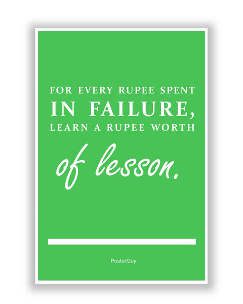 Buy Motivational Posters Online | Every Rupee Inspirational Quote Poster | PosterGuy.in