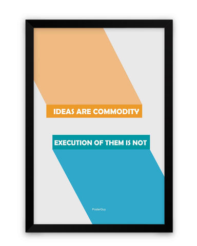 Framed Poster | Ideas are Commodity Motivational Quote Matte Laminated Framed Poster PosterGuy.in