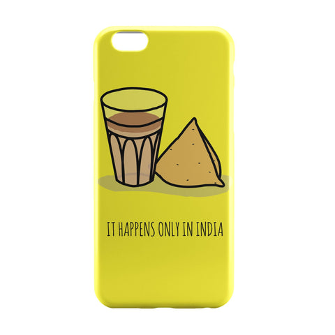 iPhone 6 Case & iPhone 6S Case | It Happens Only in India Tea and Samosa iPhone 6 | iPhone 6S Case Online India | PosterGuy