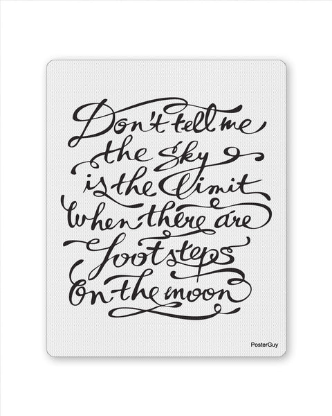 Mouse Pads | Sky is the limit Mouse Pad Online India | PosterGuy.in