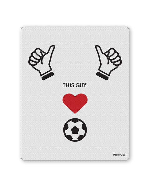 Mouse Pads | This Guy Loves Football Mouse Pad Online India | PosterGuy.in