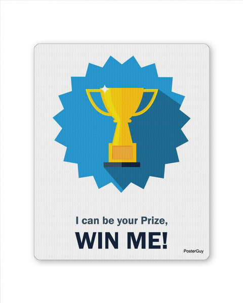 Mouse Pads | I Can Be Your Prize Football Cup Mouse Pad Online India | PosterGuy.in