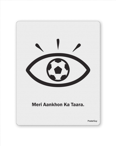 Mouse Pads | Meri Aankhon ka Tara Football Mouse Pad Online India | PosterGuy.in